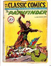 Classic Comics 22 (1946): Pathfinder: Original: FREE to combine- in Fair/Good