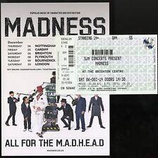 MADNESS - MADHEAD TOUR 2014 - BRIGHTON TICKET + FLYER - SUGGS SKA TWO 2 TONE CD