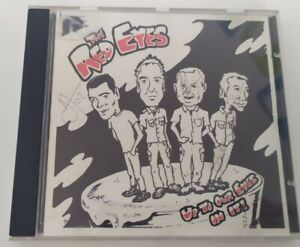 CD The Red Eyes Up To Our Eyes In It 1998 Punk SIGNED By All The Band