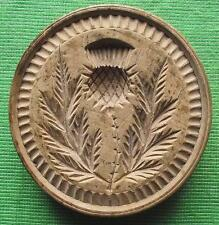 Lovely Scottish 18th Cent Wood Treen Carved Butter Stamp - Thistle