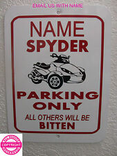 CAN-AM SPYDER RS - PERSONALIZED METAL PARKING SIGN