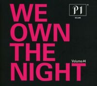 P1 CLUB-WE OWN THE NIGHT VOL.4 2 CD NEUF