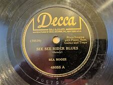 BEA BOOZE DECCA 48055 See See Rider Blues Catchin As Catch Can Blues 78 V+
