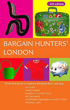 (Good)-Bargain Hunters' London: All the Best Places in London to Find Great Deal