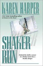 Shaker Run by Karen Harper