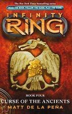 Infinity Ring Book 4: Curse of the Ancients by Matt De La Pena, Matt de la Pea