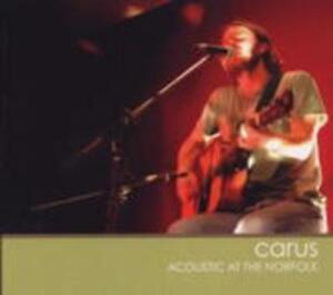 2er-CD  Carus - Acoustic at the Norfolk