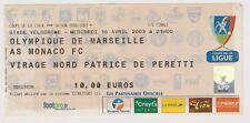 Ticket Coupe de Ligue OM Marseille - AS Monaco 16/04/2003