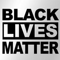 "Black Lives Matter Car Window 7"" Vinyl Decal Sticker Floyd George Laptop Truck"