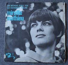 Mireille Mathieu, un monde avec toi / la derniere valse, SP - 45 tours promo