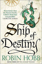 Ship of Destiny (The Liveship Traders, Book 3), Hobb, Robin, New Book