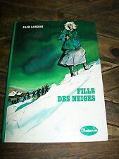 Fille des neiges- Jack LONDON-LA GALAXIE HACHETTE-1974-192p.