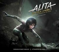 Alita - Battle Angel : The Art and Making of the Movie, Hardcover by Bernstei...