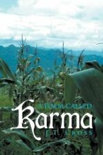 A Poem Called Karma by Cross, J. T.