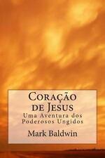 Poderosos Ungidos: Coração de Jesus : Cinco Jovens Evangelizando Através Da...