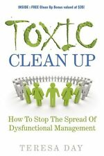 Toxic Clean Up: How to Stop the Spread of Dysfunct