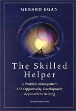 The Skilled Helper Problem-Management and Opportunity Development Gerard Egan