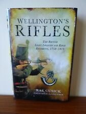 Wellingtons Rifles by Ray Cusick (hardcover, 2013)