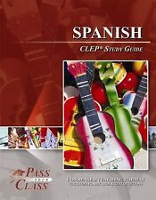 Spanish CLEP Test Study Guide - PassYourClass BRAND NEW!