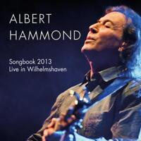 HAMMOND ALBERT - SONGBOOK 2013-LIVE Neue CD