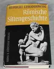 Buch: Römische Sittengeschichte -reich illustriert- H. Lewandowski 1. Aufl. /236