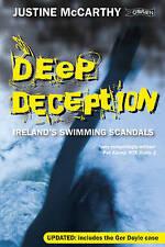 Very Good 184717082X Paperback Deep Deception: Ireland's Swimming Scandals Justi