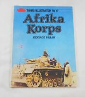 Afrika Korps; George Balin; Tanks illustrated 17; Military; Quality Packaging