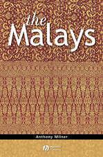Anthony Milner: The MALAYS - comprehensive examination of the origins & developm