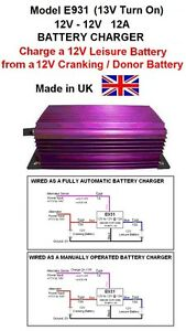 LEISURE BATTERY CHARGER 12V DC to 12V DC, 12A,144W, 13V Turn On, Made in UK,E931