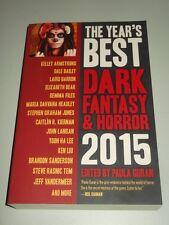 Year's Best Dark Fantasy & Horror 2015 by Paula Guran (Paperback) 9781607014546