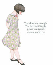Maya Angelou-You Are Enough-Handcrafted Fridge Magnet-w/Mary Engelbreit art