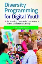 Diversity Programming for Digital Youth: Promoting Cultural Competence in the Ch
