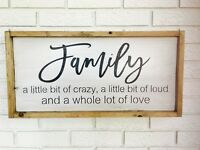 Family Framed Sign, A Little Bit Crazy, A Little Bit Loud, A Lot Of Love