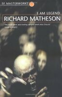 I Am Legend (S.F. MASTERWORKS),Richard Matheson