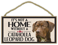 Wood Sign: It's Not A Home Without A Catahoula Leopard Dog | Dogs, Gifts