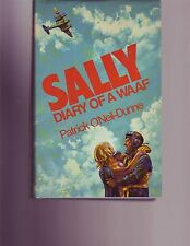 Sally: Diary of a WAAF Hardcover –Patrick O'Neil- Dunn RAF AVIATION WWII