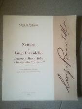 NETTUNO E LUIGI PIRANDELLO LETTERE A MARTA ABBA E LA NOVELLA VA BENE 2004