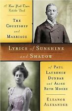 Lyrics of Sunshine and Shadow: The Courtship and Marriage of Paul Lawrence Dunba