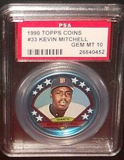 PSA 10 GEM MT 10 - #33 Kevin Mitchell 1990 Topps Coins San Francisco Giants