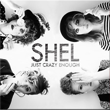 SHEL, JUST CRAZY ENOUGH, 10 TRACK CD ALBUM IN DIGIPAK FROM 2016, (MINT)