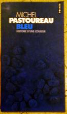 MICHEL PASTOUREAU Bleu Histoire d'un Couleur YVES KLEIN FRANCE FRENCH ART BOOK