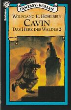 Goldmann Fantasy-Roman 23920 : Wolfgang E. Hohlbein . Das Herz des Waldes 02