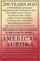 American Aurora: A Democratic-Republican Re... by Rosenfeld, Richard N Paperback