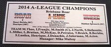 Soccer Brisbane ROAR 2014 A-League Champions SILVER Sublimated Plaque