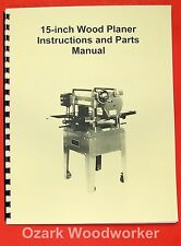 "JET/Asian  JWP-15HO 15"" Wood Planer Operator's & Parts Manual 0387"