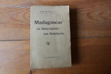 J.-B. PIOLET - MADAGASCAR, sa description ses habitants - ed. Challamel 1895