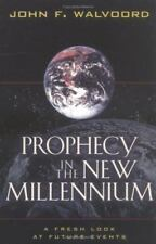 Prophecy in the New Millennium: A Fresh Look at Future Events (Paperback or Soft
