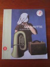 """ MAGRITTE LA STORIA CENTRALE "" SKIRA 2001 CATALOGO MOSTRA ROMA 2001 OTTIMO..!!!"