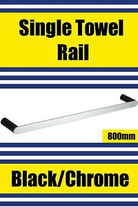 Brand New- BLACK/CHROME-Single Towel Rail 800mm (SLEEK Range) Free Post Aus Wide