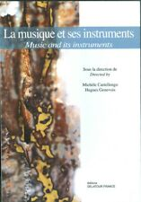 La Musique et ses instruments/ Music and its instruments  congrés CIM09 Paris